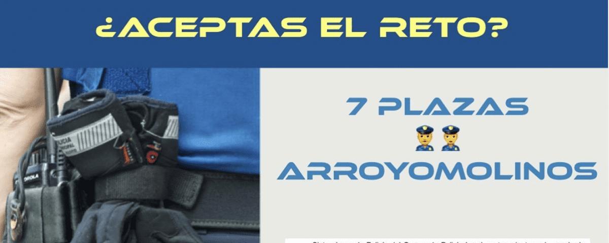 Policía de Arroyomolinos (7 plazas) – Abierto plazo de presentación de instancias